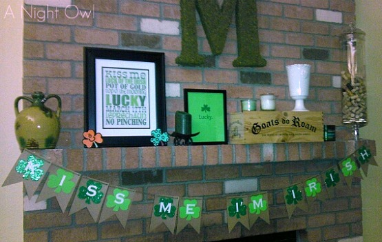 Fun and easy St. Patrick's Day Mantel!