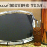 {Thrifty Thursday} A Chalkboard Serving Tray