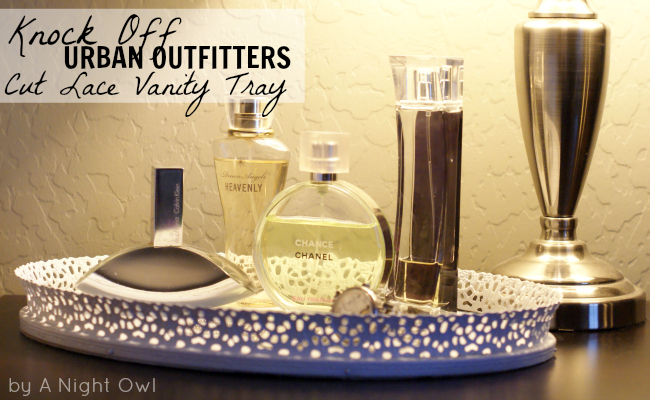Knock-Off Urban Outfitters Cut Lace Vanity Tray @anightowlblog
