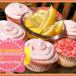 {Late Night Snack} Pink Lemonade Cupcakes