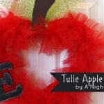 {Back to School} Tulle Teacher Apple Wreath