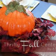 {Thrifty Thursday} A Fall Centerpiece