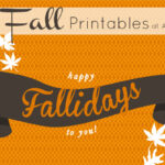 Free Fall Printables: Happy Fallidays!