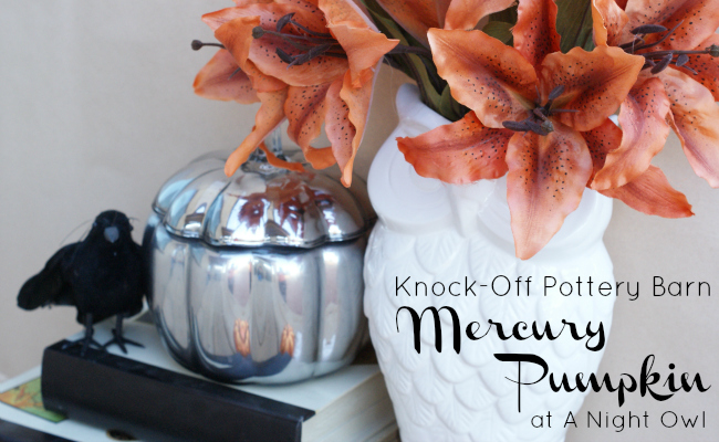Pottery Barn Knock-Off Mercury Pumpkin @anightowlblog