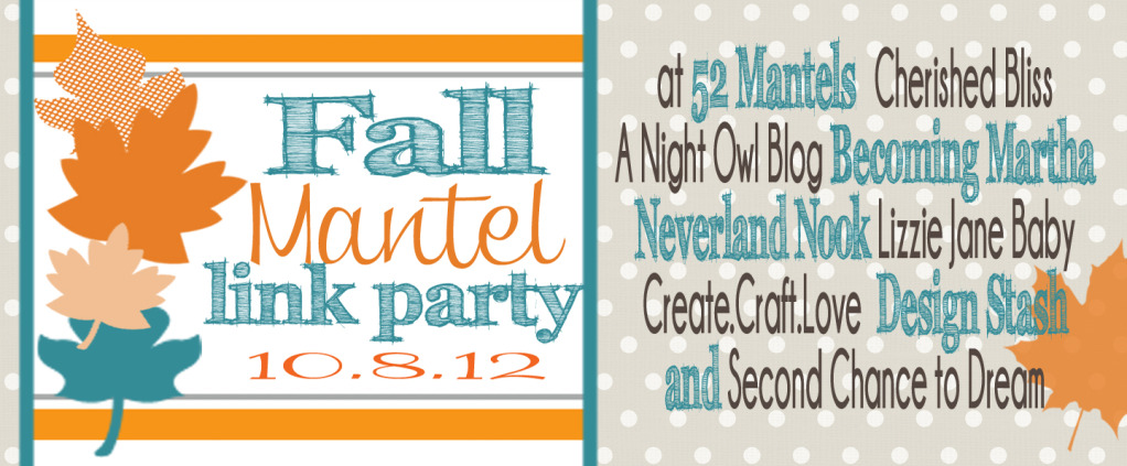 The Fall Mantel Link Party