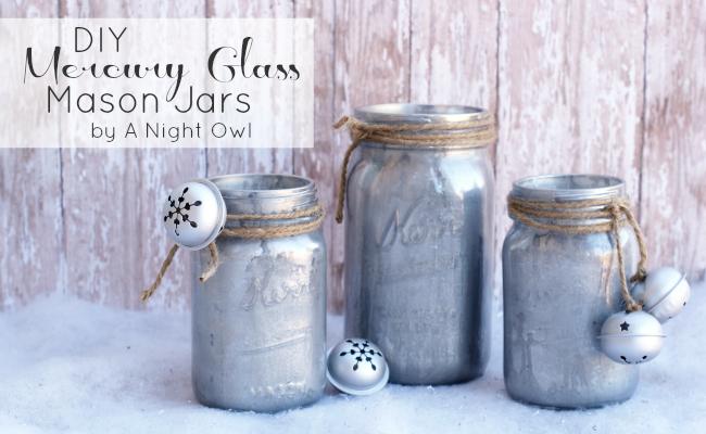 Diy Mercury Glass Mason Jars A Night Owl Blog