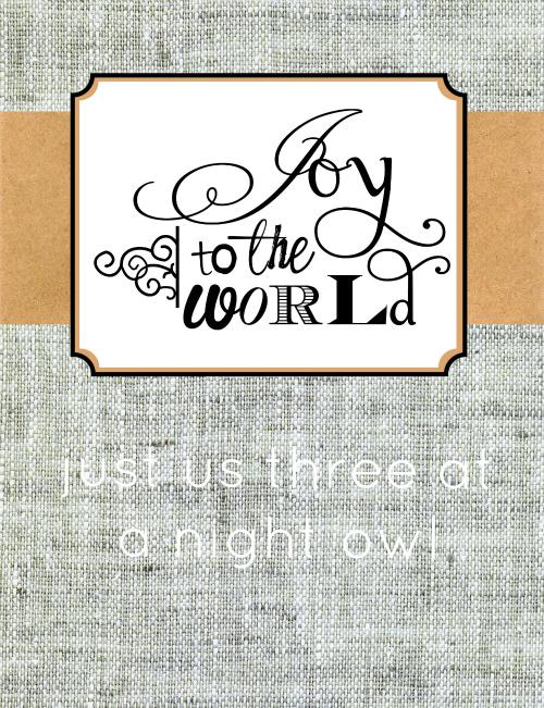 Joy to the World Natural Printable at @anightowlblog