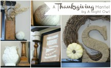 Thanksgiving Mantel Feature by @anightowlblog