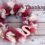 Tulle Thanksgiving Wreath