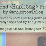 ANO Weekend Instagram Hashtag Project | 11/9