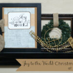 Joy to the World Christmas Mantel