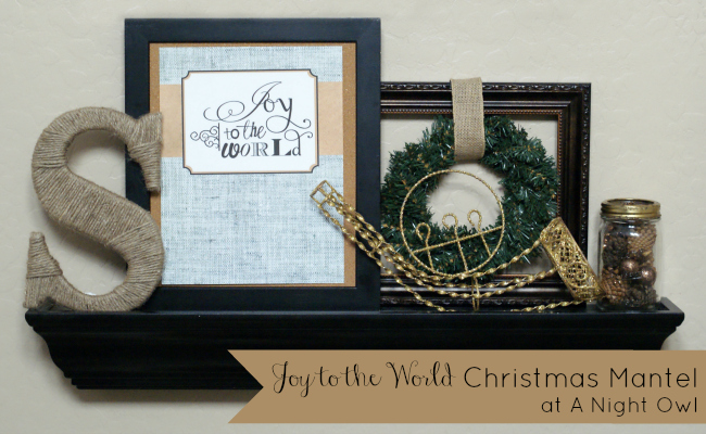 Joy to the World Christmas Mantel at @anightowlblog