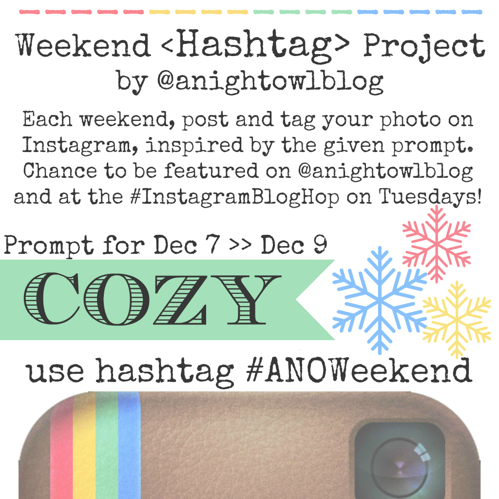 Weekend Instagram Hashtag Project @anightowlblog Dec7