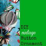 DIY Vintage Button Ornament