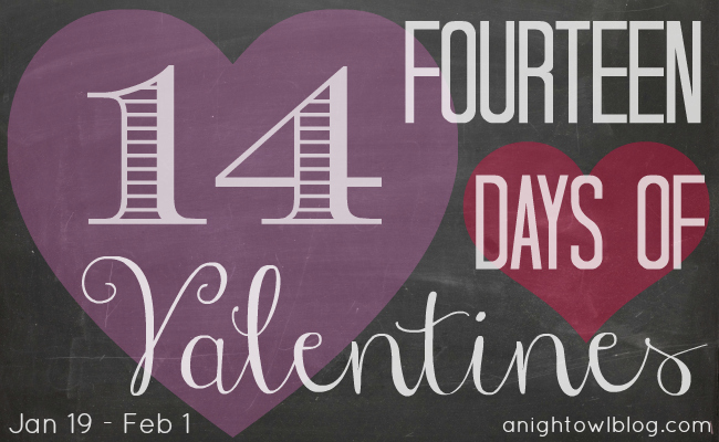 14 Days of Valentines - A Valentines Crafts and Ideas Series at @anightowlblog