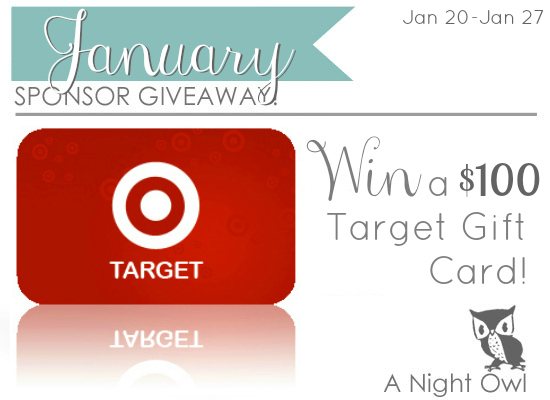 January A Night Owl Sponsor Giveaway - Come win a $100 Target Giftcard!