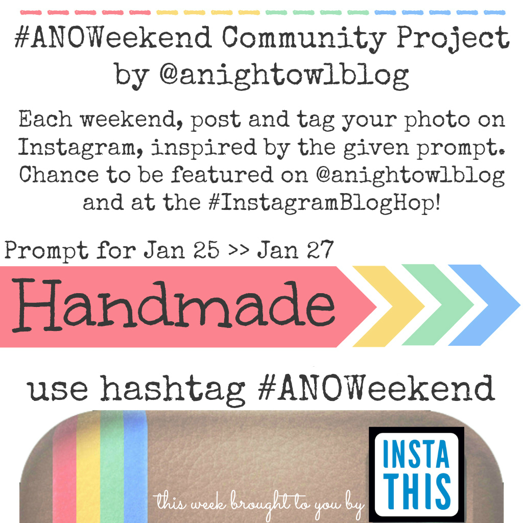 Anoweekend community project anightowlblog homemade jan25 for Project weekend