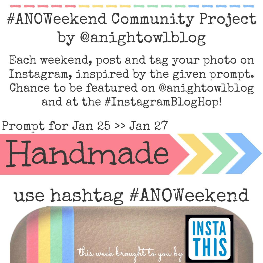 ANOWeekend Community Project @anightowlblog Homemade Jan25