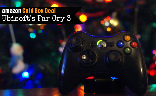 Amazon Gold Box Deal - Far Cry 3 #FarCryGold