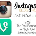 Instagram + Vine Blog Hop | 2/12