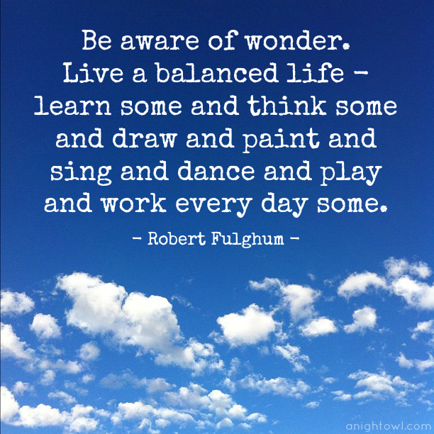 Live A Balanced Life Quote A Night Owl Blog Magnificent Balanced Life Quotes