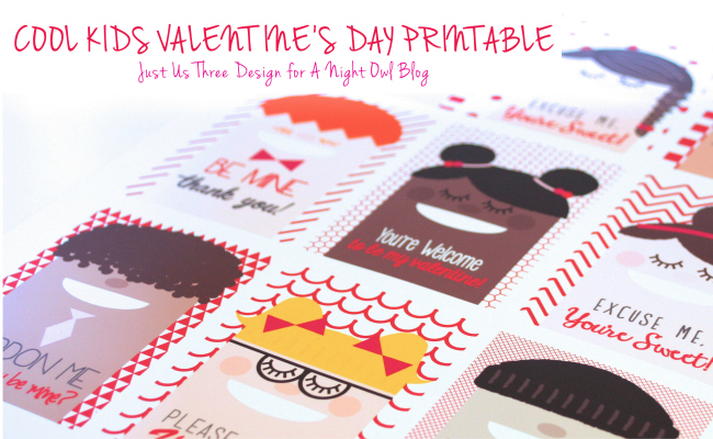 Cool Kids Valentine's Day Printables - by Just Us Three at www.anightowlblog.com