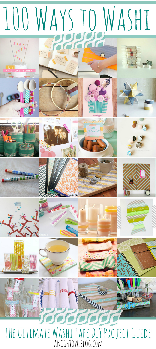 100 Ways to Washi - The Ultimate Washi Tape DIY Project Guide! TONS of great uses for your washi tape collection. #washi #washitape