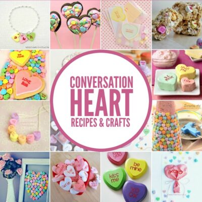 50 Sweet Conversation Heart Recipes and Crafts - perfect for Valentine's Day!