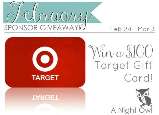 February Sponsor Giveaway $100 Target Giftcard at { anightowlblog.com }