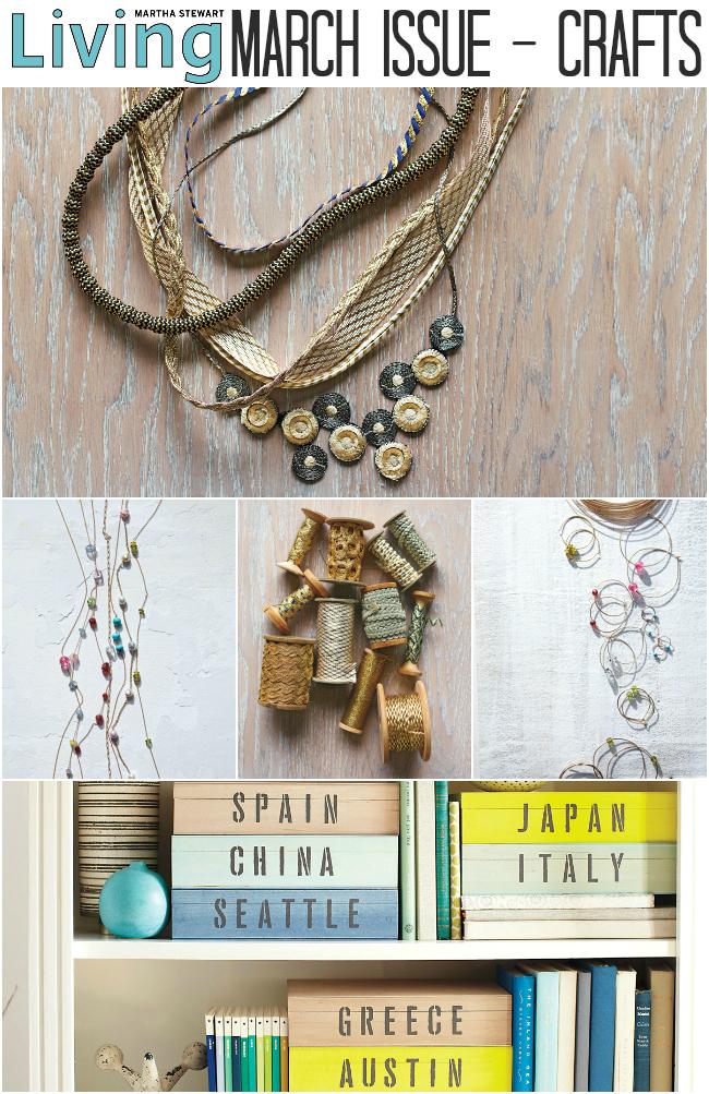 Martha Stewart Living - March Issue Crafts