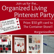 Join us for the Home Organization Virtual Pinterest Party! #organizedliving