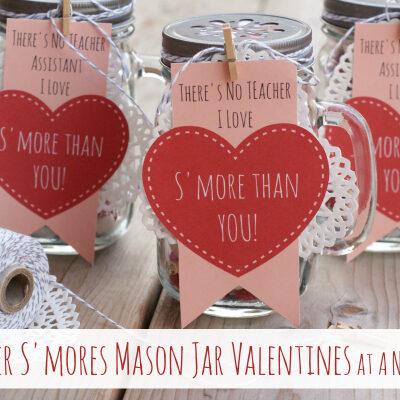 S'mores Mason Jar Teacher Valentines