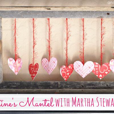 A Valentine's Mantel with #MarthaStewartCrafts #12MonthsofMartha