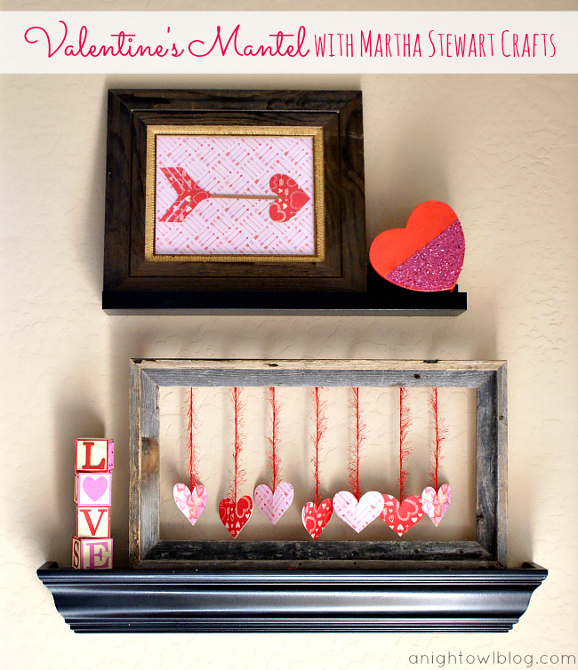 A fun and easy DIY Valentine's Mantel made with #MarthaStewartCrafts! #12MonthsofMartha