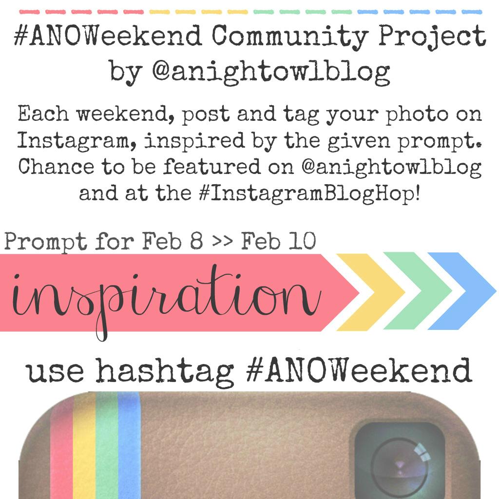 Weekend Instagram Hashtag Project @anightowlblog Inspiration Feb 8