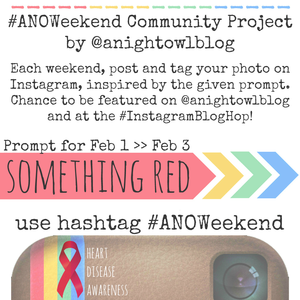Weekend Instagram Hashtag Project @anightowlblog Something Red Feb 1