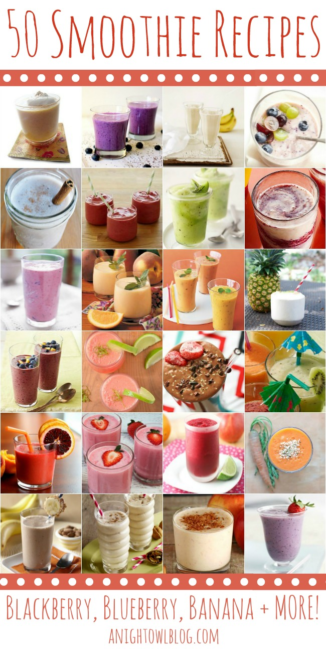 From Banana Cream Pie to Pineapple Coconut, discover over 50 Fabulous Smoothie Recipes to help start your day!