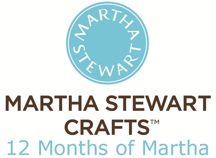Martha Stewart Crafts #12MonthsofMartha