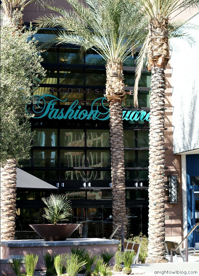 Scottsdale Fashion Square - Scottsdale, AZ