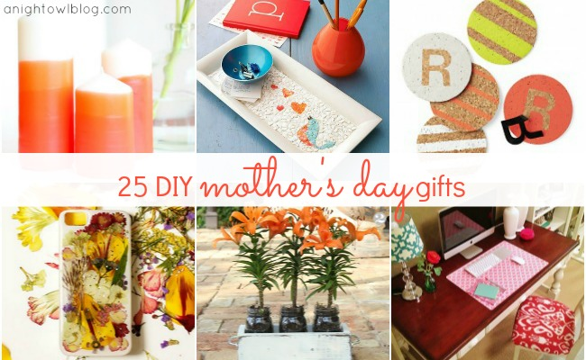 25 Fabulous Diy Mothers Day Gift Ideas A Night Owl Blog