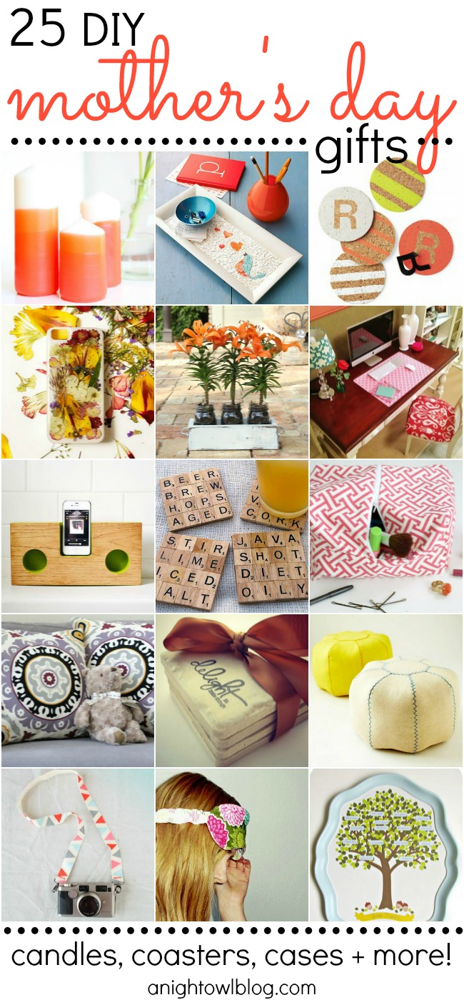 25 Fabulous DIY Mother 39 S Day Gift Ideas A Night Owl Blog