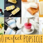 50+ Perfect Popsicle Recipes – The Ultimate Summer Survival Guide!