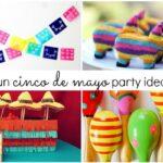 10 Fun Cinco de Mayo Party Ideas