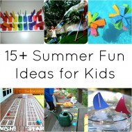 15+ Summer Fun Ideas for Kids