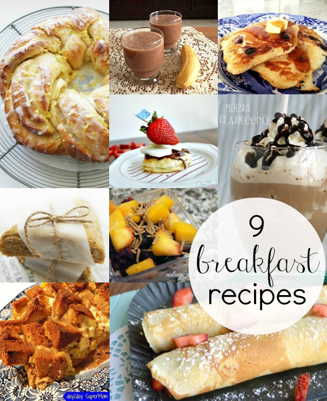 9 Breakfast Recipes