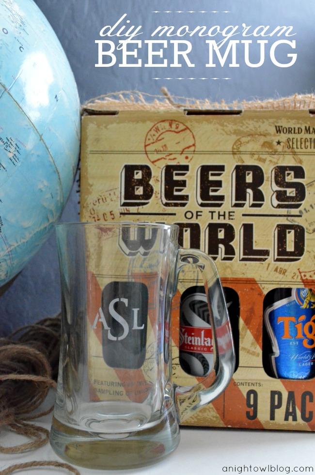Father's Day Gift Idea - DIY Monogram Beer Mug - A Night Owl Blog