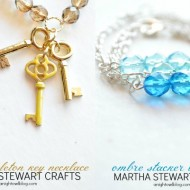 DIY Jewelry with Martha Stewart Crafts