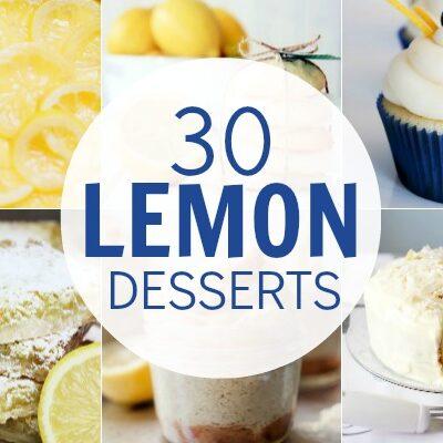 30 Luscious Lemon Desserts | #lemon #desserts #recipes