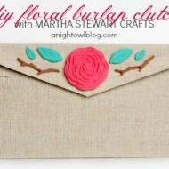 DIY Floral Burlap Clutch with Martha Stewart Crafts