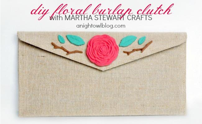 DIY Floral Burlap Clutch with Martha Stewart Crafts